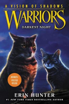 Warriors: A Vision of Shadows #4: Darkest Night av Erin Hunter (Innbundet)