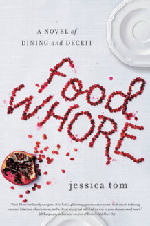 Food Whore av Jessica Tom (Heftet)