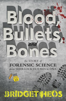 Blood, Bullets, and Bones av Bridget Heos (Innbundet)