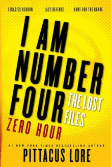 I Am Number Four: The Lost Files: Zero Hour av Pittacus Lore (Heftet)