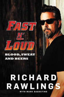 Fast N' Loud av Richard Rawlings og Mark Dagostino (Innbundet)