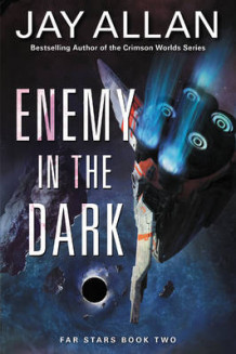 Enemy in the Dark av Jay Allan (Heftet)
