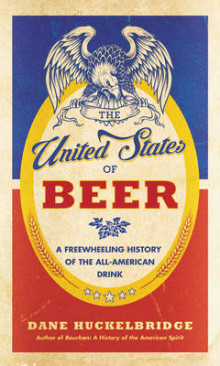 The United States of Beer av Dane Huckelbridge (Innbundet)