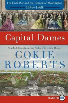 Capital Dames [Large Print] av Cokie Roberts (Heftet)