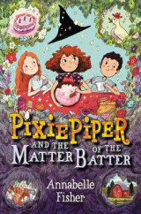 Omslag - Pixie Piper and the Matter of the Batter