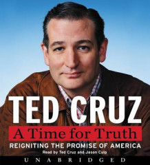 A Time for Truth av Ted Cruz (Lydbok-CD)