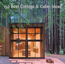 150 best cottage & cabin ideas av Francesc Zamora (Innbundet)