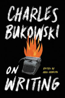 On writing av Charles Bukowski (Innbundet)