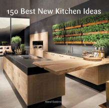 150 Best New Kitchen Ideas av Manel Gutierrez (Innbundet)