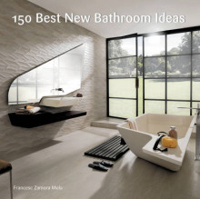 150 Best New Bathroom Ideas av Francesc Zamora (Innbundet)