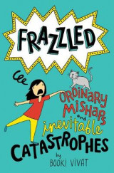 Omslag - Frazzled #2: Ordinary Mishaps and Inevitable Catastrophes