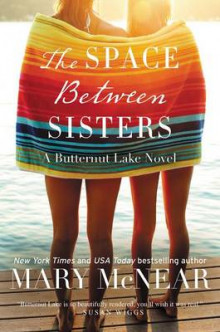 The Space Between Sisters av Mary McNear (Heftet)
