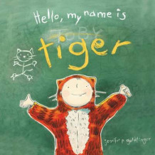 Hello, My Name Is Tiger av Jennifer P Goldfinger (Innbundet)