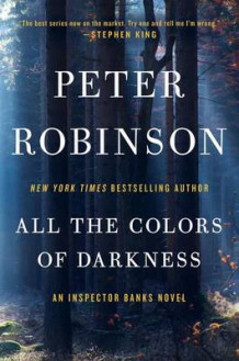 All the Colors of Darkness av Professor of English and American Literature Peter Robinson (Heftet)