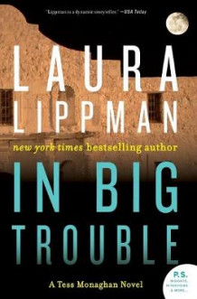 In Big Trouble av Laura Lippman (Heftet)
