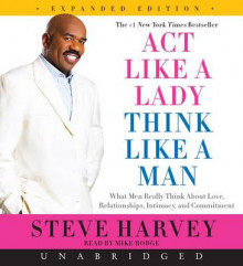 Act Like a Lady, Think Like a Man, Expanded Edition Unabridged CD 4/240 av Steve Harvey (Lydbok-CD)