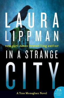 In a Strange City av Laura Lippman (Heftet)