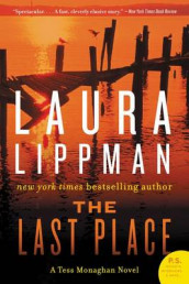 The Last Place av Laura Lippman (Heftet)