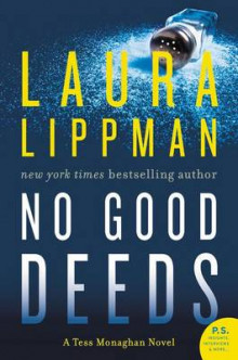 No Good Deeds av Laura Lippman (Heftet)