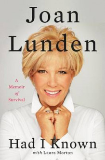 Had I Known av Joan Lunden (Innbundet)