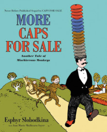 More Caps for Sale: Another Tale of Mischievous Monkeys av Esphyr Slobodkina og Ann Marie Mulhearn Sayer (Innbundet)