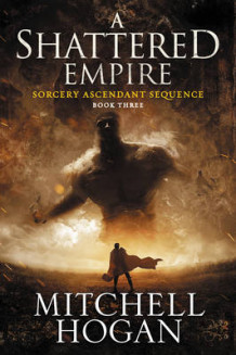 A Shattered Empire av Mitchell Hogan (Heftet)