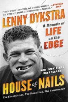 House Of Nails av Lenny Dykstra (Heftet)