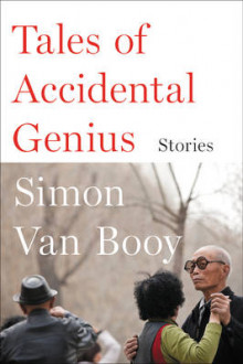 Tales of Accidental Genius av Simon Van Booy (Heftet)