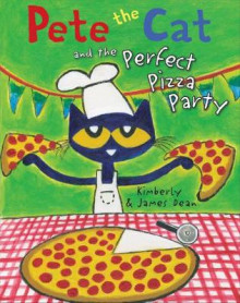 Pete the Cat and the Perfect Pizza Party av James Dean og Kimberly Dean (Innbundet)