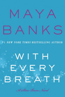 With Every Breath av Maya Banks (Heftet)