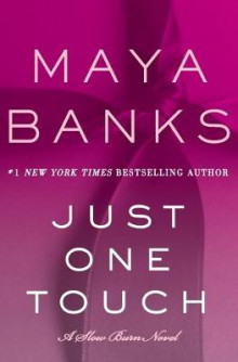 Just One Touch av Maya Banks (Heftet)