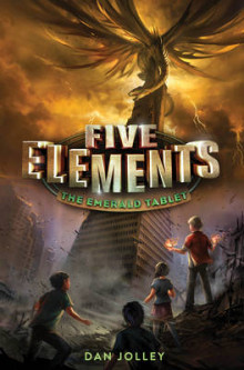 Five Elements #1: The Emerald Tablet av Dan Jolley (Heftet)