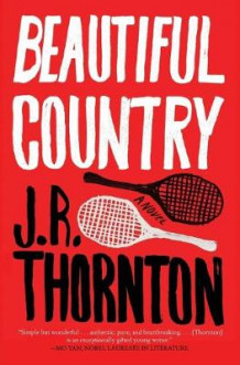 Beautiful Country av J. R. Thornton (Heftet)