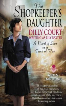 The Shopkeeper's Daughter av Dilly Court og Lily Baxter (Heftet)