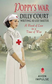 Poppy's War av Lily Baxter og Dilly Court (Heftet)