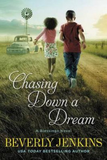 Chasing Down a Dream av Beverly Jenkins (Heftet)