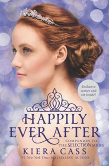 Happily Ever After: Companion to the Selection Series av Kiera Cass (Innbundet)