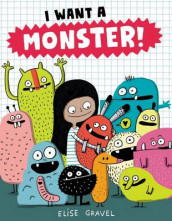 I Want A Monster! av Elise Gravel (Innbundet)