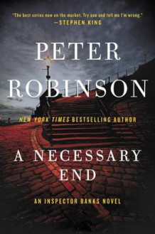 A Necessary End av Professor of English and American Literature Peter Robinson (Heftet)