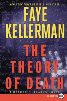The Theory of Death av Faye Kellerman (Heftet)