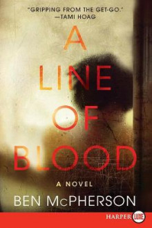 A Line of Blood av Ben McPherson (Heftet)