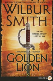 The Golden Lion Large Print av Wilbur Smith og Giles Kristian (Heftet)