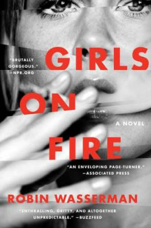 Girls on Fire av Robin Wasserman (Heftet)