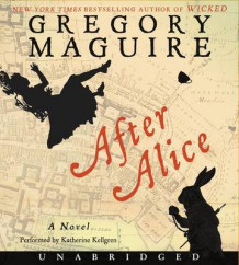 After Alice av Gregory Maguire (Lydbok-CD)