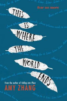 This Is Where the World Ends av Amy Zhang (Heftet)