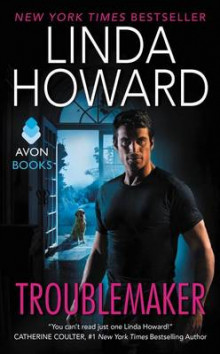 Troublemaker av Linda Howard (Heftet)