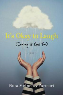 It's Okay to Laugh av Nora McInerny Purmort (Heftet)
