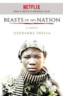 Beasts of No Nation Movie Tie-In av Uzodinma Iweala (Heftet)