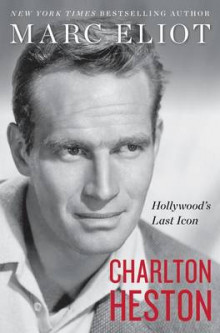 Charlton Heston av Marc Eliot (Innbundet)