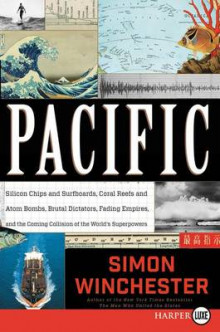 Pacific av Author and Historian Simon Winchester (Heftet)